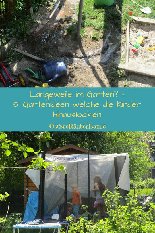 5 Ideen gegen Langeweile im Garten