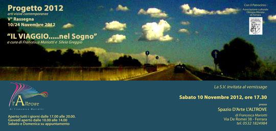ULTIMA RASSEGNA DEL PROGETTO 2012!!!! POI A DICEMBRE SI FESTEGGIA CON TUTTI GLI ARTISTI COINVOLTI!!!!