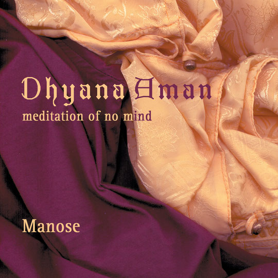 Dhyana Aman: meditation of no mind (1998)