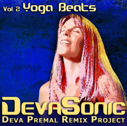 DevaSonic Vol. 2: Yoga Beats EP (2009)