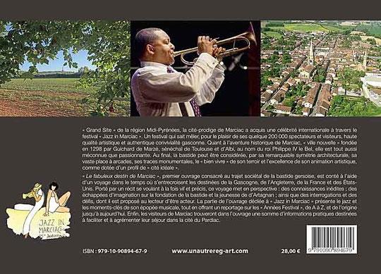 Le Fabuleux Destin de Marciac : du rêve des fondateurs à la passion du jazz