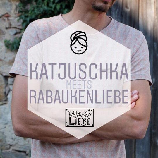 Katjuschka meets Rabaukenliebe kreative Kooperation nähen plotten Schnittmuster ebook Plotterdatei T-Shirt Männer Herren