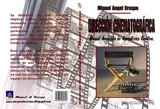 Dirección Cinematográfica Miguel Angel Crespo