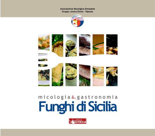 """Il nostro libro """"Funghi di Sicilia"""""""