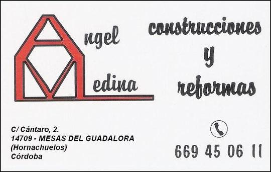 """CONSTRUCCIONES Y REFORMAS """"ÁNGEL MEDINA""""."""