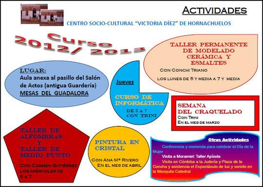 """ACTIVIDADES 2012-2013 DEL CENTRO SOCIO-CULTURAL """"VICTORIA DÍEZ"""" DE HORNACHUELOS. - Haz """"clic"""" en la imagen para ampliar."""