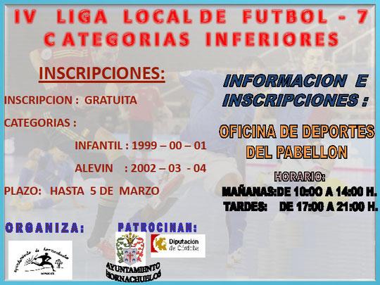 "Cartel ""IV Liga Local de Fútbol-7"" CATEGORÍAS INFERIORES."
