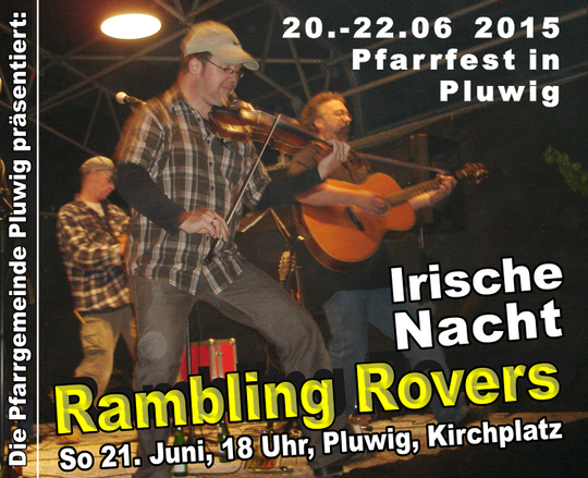 Irish Folk mit den Rambling Rovers beim Pfarrfest in Pluwig am 21.06.2015!