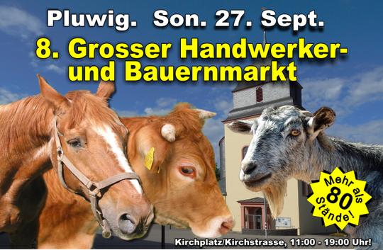 Son. 27. September 2015; 11:00 bis 19:00 Uhr. 8. Grosser Handwerker- und Bauernmarkt in Pluwig, Kirchplatz/Kirchstrasse; Fotomontage: Theophil Schweicher