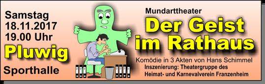 Pluwig, 18.11.2017, Mundarttheater, Der Geist im Rathaus,Komödie