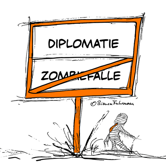 Business Diplomatie © Bianca Fuhrmann - Die lange Business-Zombie Woche 2014 #BusinessZombie