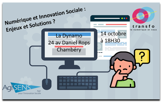 Mercredi d'AgiSens, AgiSens, Agir pour l'Innovation Sociale, Chambéry