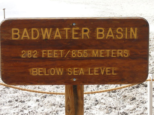 really bad (Badwater, tiefster Punkt USA -85.5 m.ü.M.)