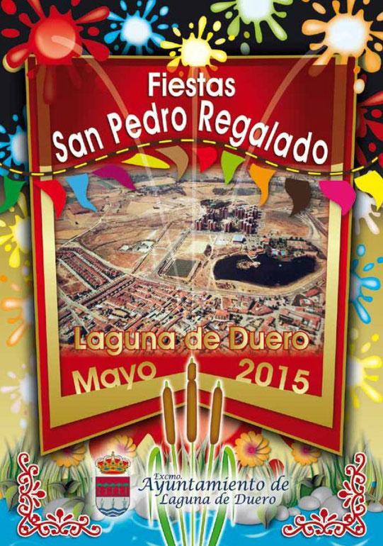 Programa y Cartel de las Fiestas de San Pedro Regalado 2015 en Laguna de Duero