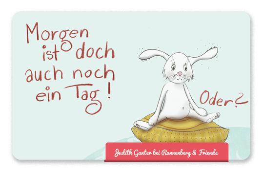 Mitbringsel Frühstücksbrettchen - Hase - Morgen ist doch auch noch ein Tag, oder? - Judith Ganter Illustration & Spruch - bei Rannenberg & Friends