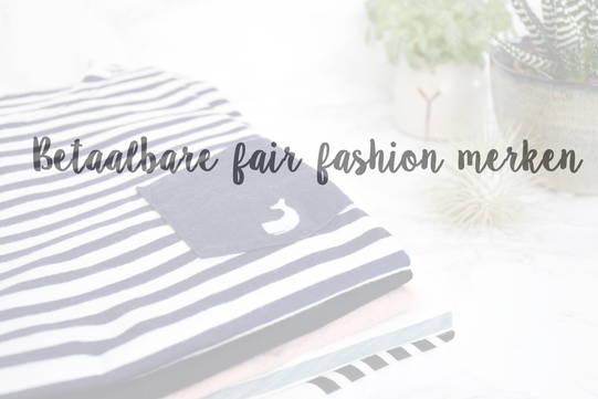 betaalbare fair fashion