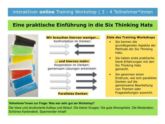 Eine praktische Einführung in die Six Thinking Hats | interaktiver online Workshop | Ziele des Workshops | Was war sehr gut am Workshop?