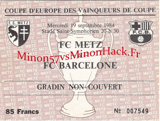 TICKET 1984 fc metz vs Barcelone