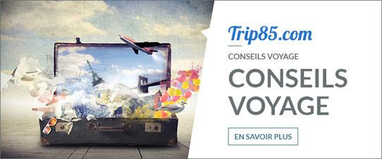 Rubrique Conseils Voyage !