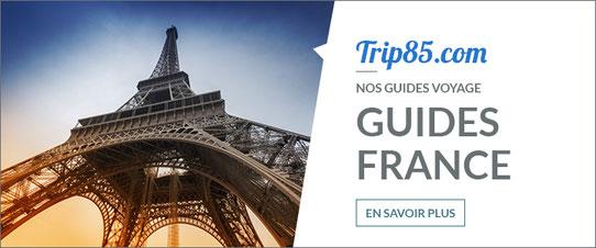 Nos guides de voyage sur la France !