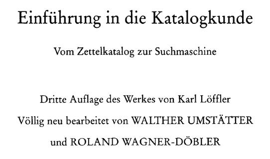 Hier sehen wir ein neues Werk: Umstätter, Walther, 1941-. Einführung in die Katalogkunde