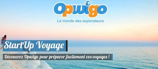 Startup Voyage - Opwigo - Préparer ses voyages facilement