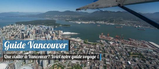 Guide de Voyage Vancouver