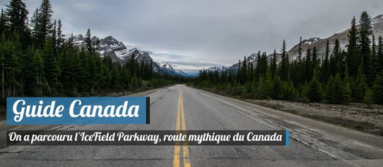 Guide Canada - Parcourir l'Icefield Parkway