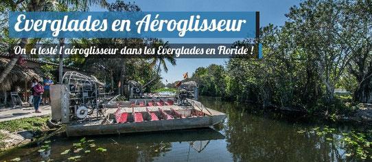 Faire de l'aéroglisseur dans les Everglades en Floride !