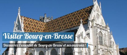 Visiter Bourg-en-Bresse - Notre guide complet