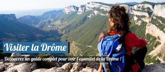 Visiter la Drôme - Notre guide complet