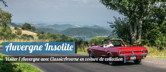 Auvergne Insolite - ClassicArverne