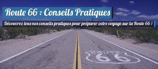 Route 66 - Conseils Pratiques
