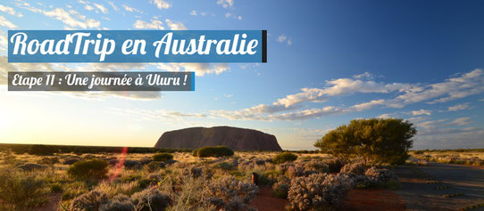 Une journée à Uluru !