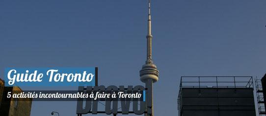 5 activités à faire à Toronto !