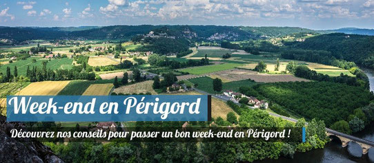 Week-end en Périgord !