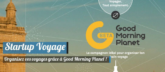 Startup Voyage : Good Morning Planet ou comment organiser des voyages