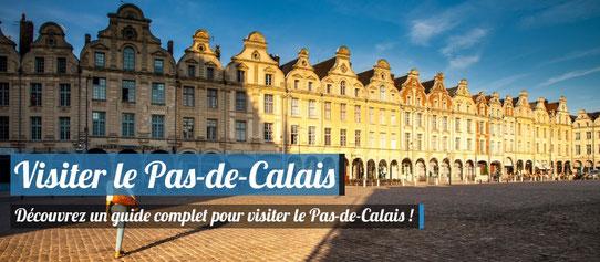 Visiter le Pas-de-Calais - Notre guide complet