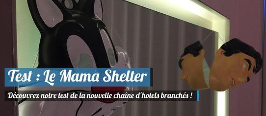 Test et Avis sur le Mama Shelter de Bordeaux
