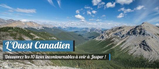 10 lieux incontournables à voir à Jasper, Canada !
