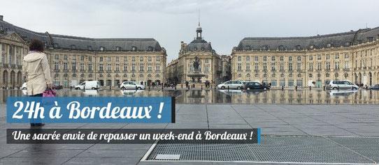 24 heures à Bordeaux !