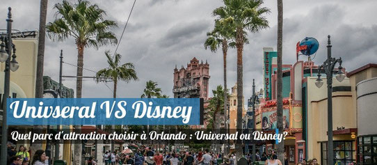 Le match des parcs d'attractions : Univseral Studios Orlando VS Disney World !