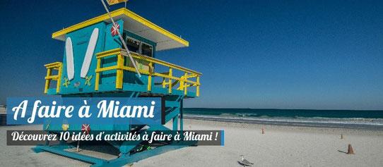 10 activités à faire à Miami !