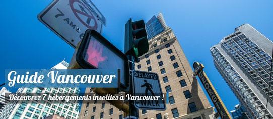 7 hébergements insolites où dormir à Vancouver !