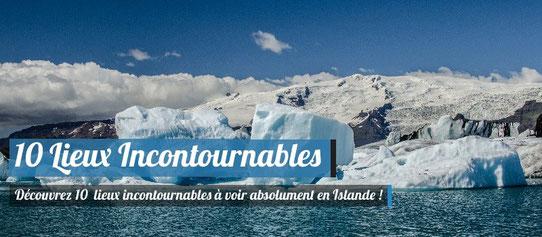 Lieux incontournables Islande