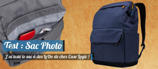 Test : Sac à Dos Case Logic Lodo