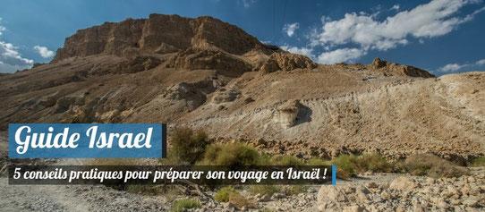 conseils pratiques pour voyager en Israël !