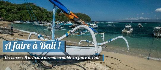 Bali : Découvez 8 Activités incontournables à faire à Bali