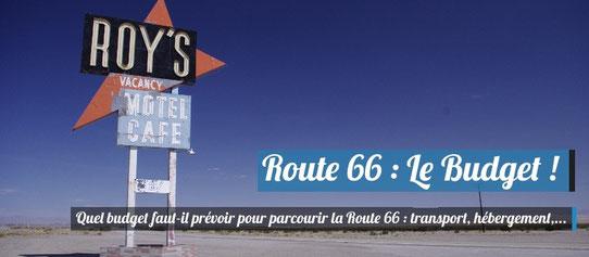 Bduegt pour faire la Route 66