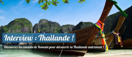Interview : Conseils Pratiques pour découvrir la Thaïlande autrement